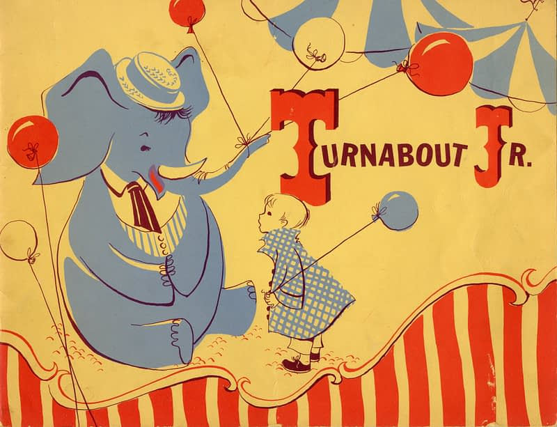 """Turnabout Jr."" Program & Storybook Cover. shows a blue elephant wearing a hat holding balloons in it's truck with a small child and circus tents in the background"